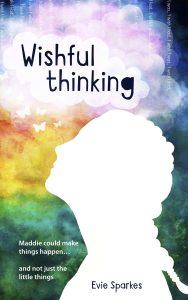 wishful thinking book - evie sparkes - YA Authors